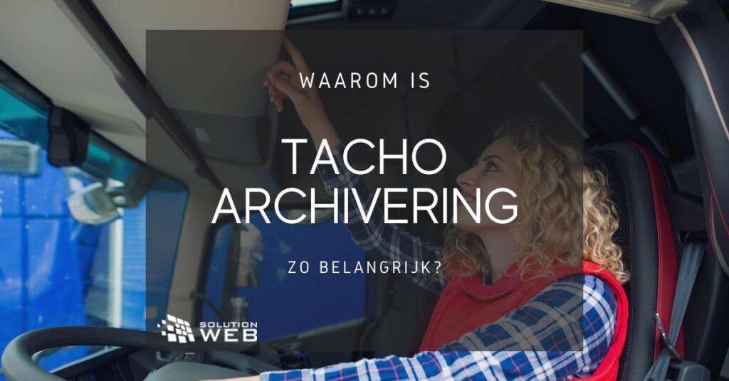 Tacho archivering software helpt je boetes te voorkomen